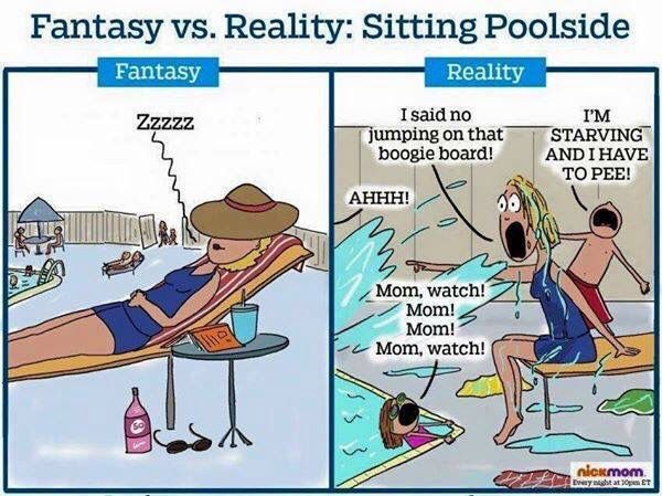 Sitting poolside for moms… Fantasy versus reality