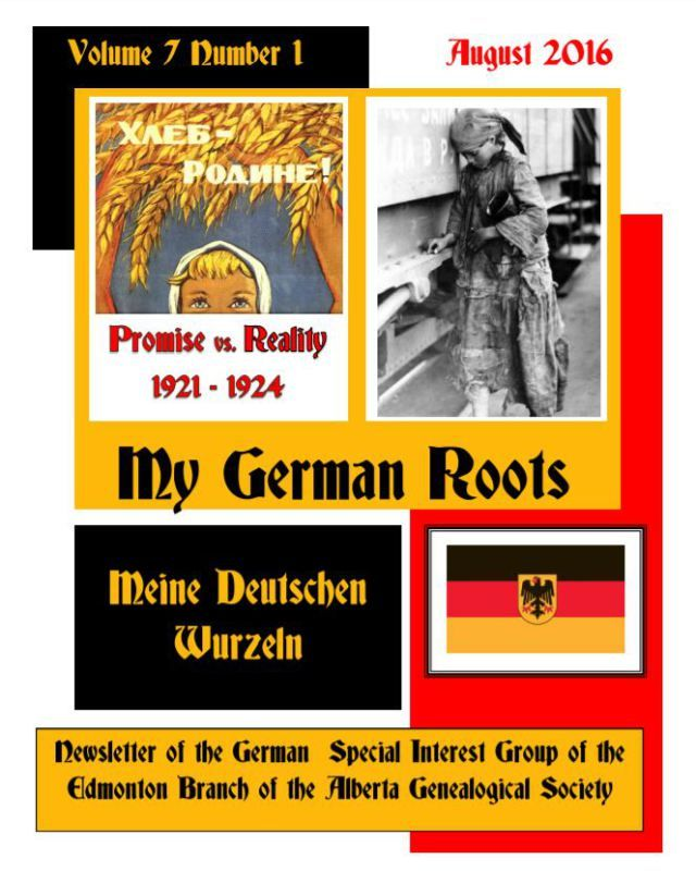 Published quarterly by the German special interest group of the Alberta Genealogical Society's Edmonton Branch, the newsletter is available to read online. So far, 16 issues are available, with the last one being the February 2017 edition.
