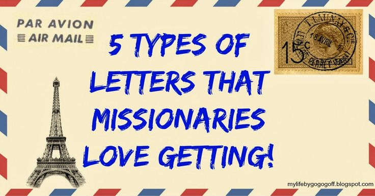 5 Types of Letters that missionaries LOVE getting!