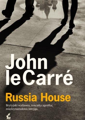 John Le Carré: Russia House http://lubimyczytac.pl/ksiazka/179117/russia-house