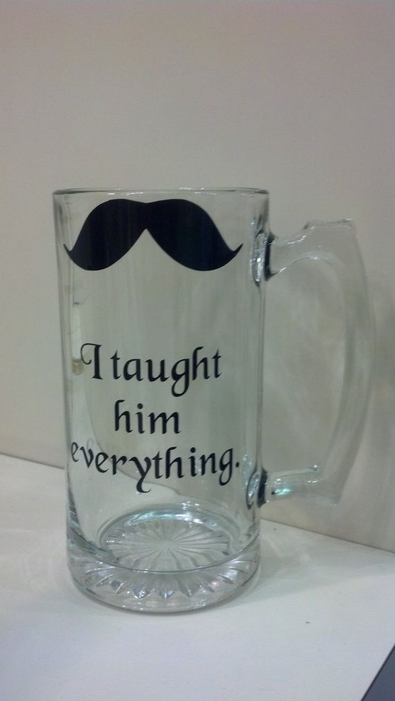 I Taught Him Everything Father of the Groom Gift by ThatGlassStore, $12.00