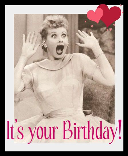 HAPPY BIRTHDAY to any + all of my followers any day that is yours...the celebration of the day you were born!!!!  :-)
