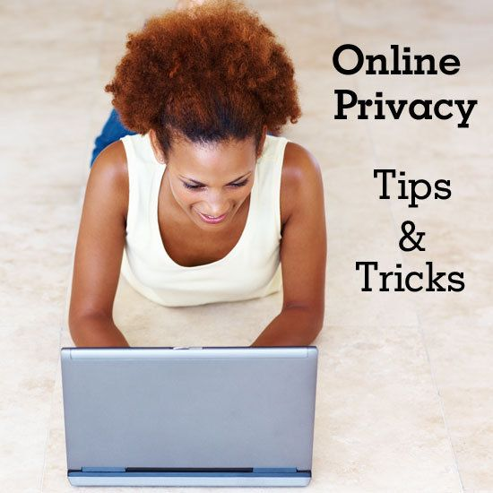 Privacy & Online Safety Tips