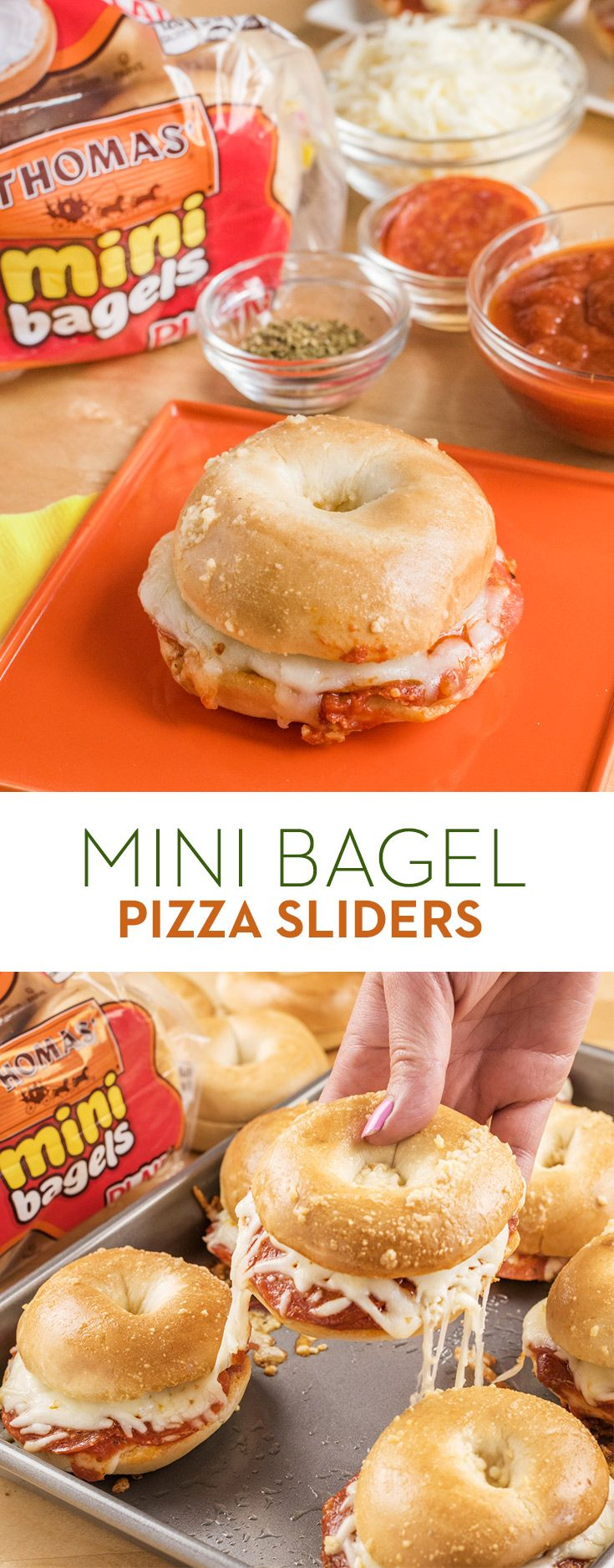 Mini Bagel Pizza Sliders: Score big points at your next tailgate with these Mini Bagel Pizza Sliders. Top Thomas' Original Mini Bagels with tomato sauce, Mozzarella, pepperoni and oregano. Brush tops with Parmesan garlic butter, bake and simply sit back and enjoy the win.