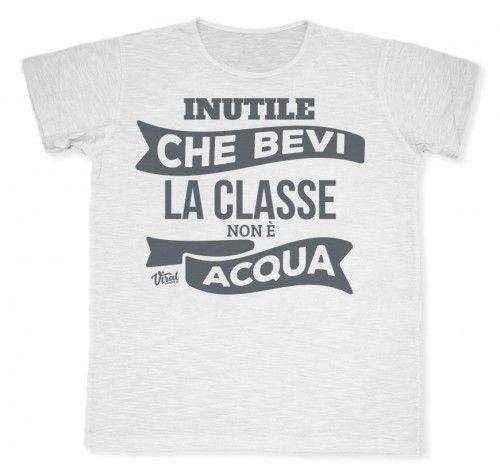 La Classe non è acqua #tshirt #viraltshirt #viral #summer15 #graphic #graphicdesign #italy #creativity #male #fashion #shirt #style #drink