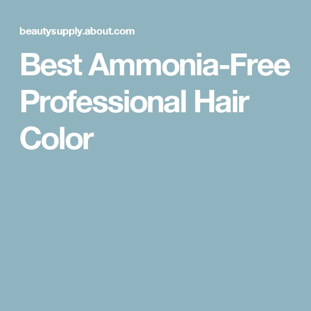17 best ideas about Ammonia Free Hair Color on Pinterest