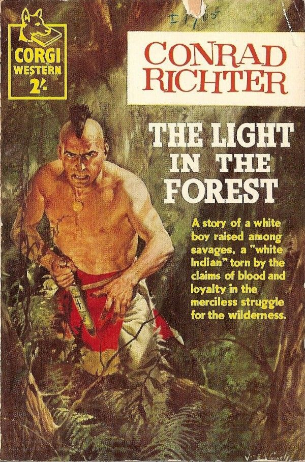 A literary analysis of the light in the forest by conrad richter