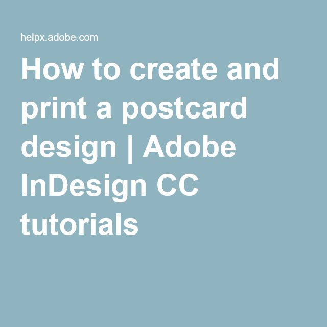 How to create and print a postcard design | Adobe InDesign CC tutorials