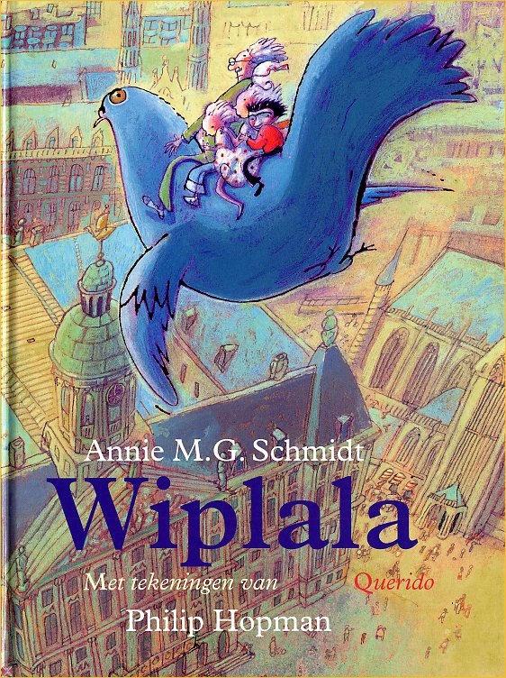 Wiplala - Annie M.G. Schmidt