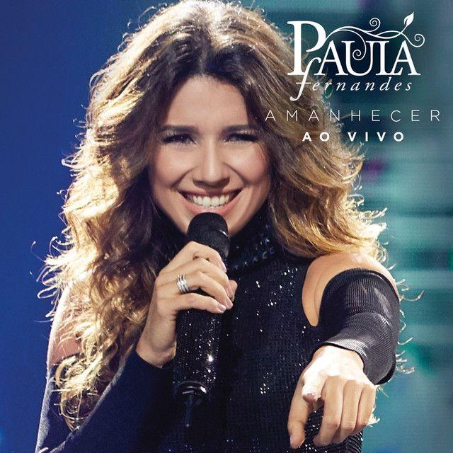 Saved On Spotify Olhos De Ceu Ao Vivo By Paula Fernandes