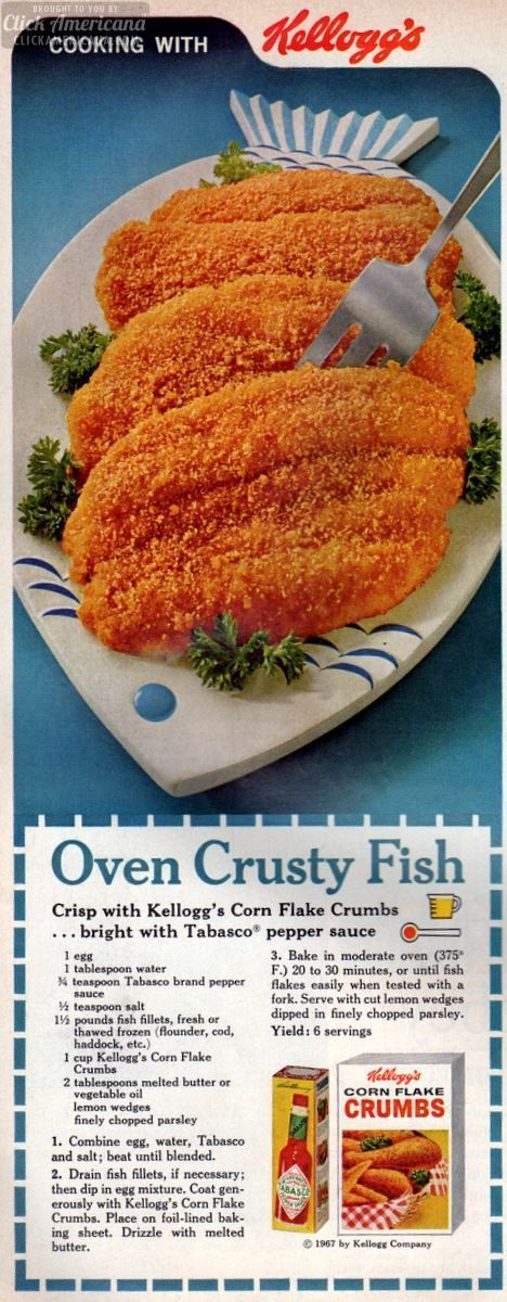 Oven Crusty Fish (1967) - Crisp with Kellogg's Corn Flake Crumbs … bright with Tabasco pepper sauce : clickamericana