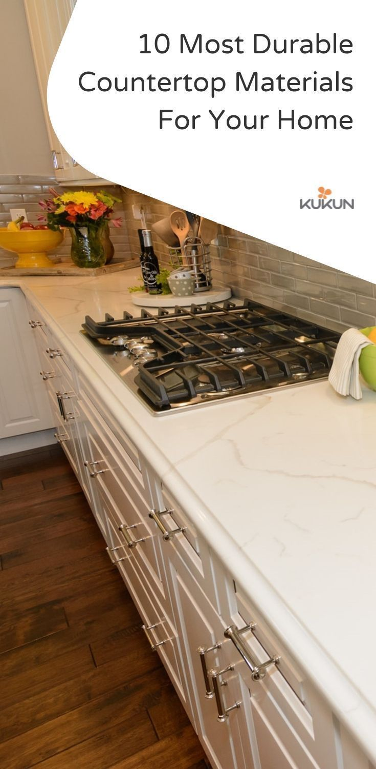 Kitchencountertops Countertopideas Bathroomcountertops Choose Most To Help You Choose The Most Durable Countertops For Your Next Home Re
