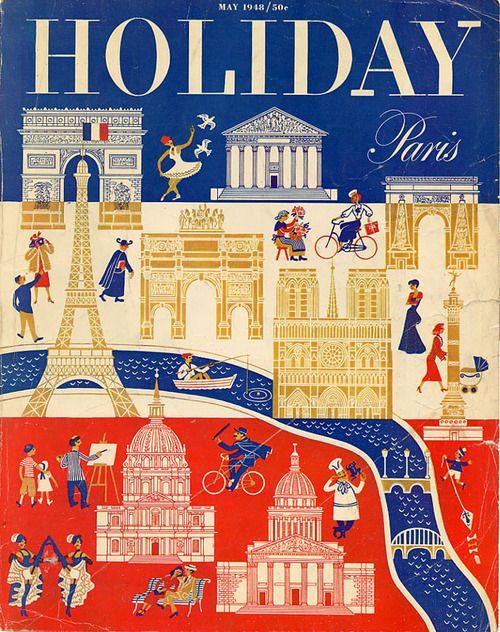 Vintage magazine cover: Holiday: Paris (May 1948).Via...