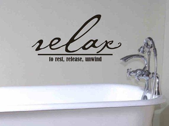 Bathroom Wall Decal Relax To Rest Release Unwind Bathroom Wall Decor
