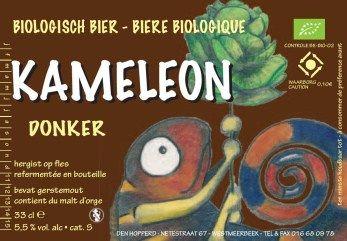 Kameleon Donker / 5,5% alcohol ingrediënten: mout, hop, suiker, gist, water hoge gisting, hergist op fles biologisch bier