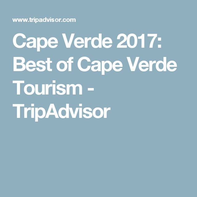 Cape Verde 2017: Best of Cape Verde Tourism - TripAdvisor