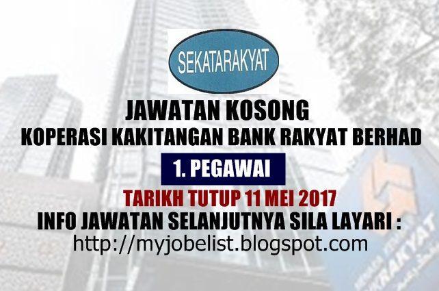 Jawatan Kosong di Koperasi Kakitangan Bank Rakyat Berhad - 11 Mei 2017  Jawatan kosong terkini di Koperasi Kakitangan Bank Rakyat Berhad Mei 2017. Permohonan adalah dipelawa daripada warganegara Malaysia yang berkelayakan untuk mengisi kekosongan jawatan kosong terkini di Koperasi Kakitangan Bank Rakyat Berhad sebagai :1. PEGAWAITarikh tutup permohonan 11 Mei 2017 Lokasi : Pahang Sektor : Swasta  COMPANY OVERVIEW Memberikan Pembiayaan kepada anggota koperasi  menjadi agen insurans kepada…