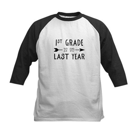 So Last Year - 1st Grade Baseball Jersey