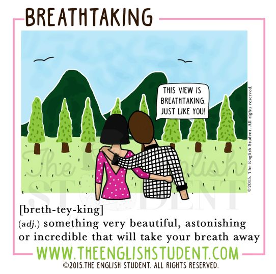 What have you seen that's breathtaking?  #ESL #breathtaking #language #teaching  www.theenglishstudent.com