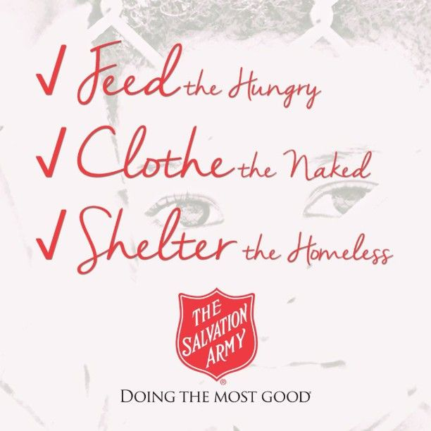 We do these & so much more. Join us in #DoingTheMostGood by donating today! Secure donation link in bio. #feedthehungry #clothethenaked #shelterthehomeless #carefortheneedy #lovethelost #give #donate #salvationarmy