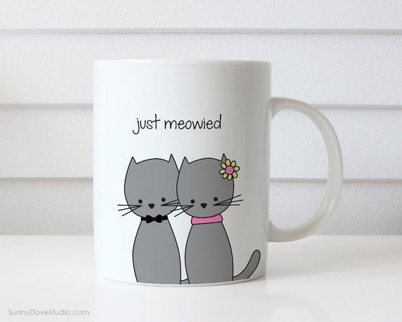 Funny Mug Gift For Bride To Be Bridal Shower Just Meowied Married Bride And Groom Brides Grooms Cute Cat Pun Fun Humorous Wedding Gifts Mugs  Just Meowied...a fun gift of congratulations and best wishes to friends or family on the occasion of their wedding, shower or engagement! This funny mug is available for bride and groom, bride and bride or groom and groom. Give this cute pair of cats and surely put a smile on the happy couples faces! Mug also makes a fun treat for yourself, a sweet…