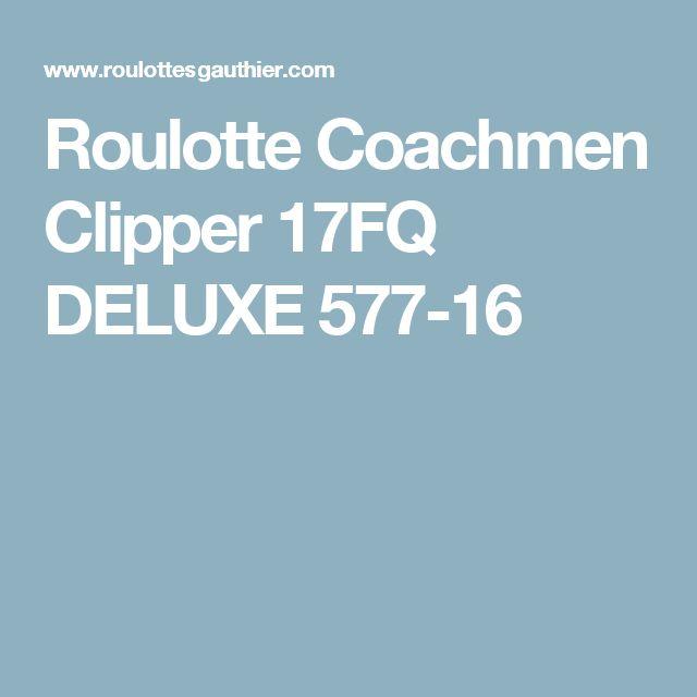 Roulotte Coachmen Clipper 17FQ  DELUXE 577-16