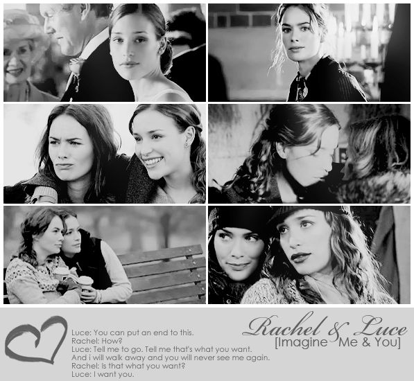 Luce (Lena Headey) and Rachel (Piper Perabo), Imagine me & you