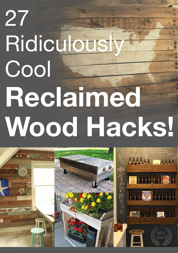 27 Ridiculously Cool Reclaimed Wood Hacks! #diy #inspiration #reclaimed