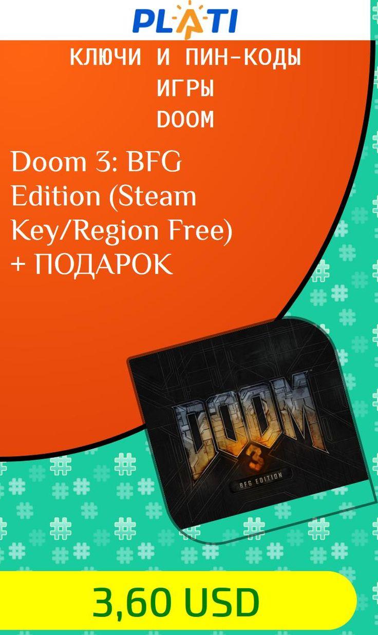 Doom 3: BFG Edition (Steam Key/Region Free)   ПОДАРОК Ключи и пин-коды Игры Doom
