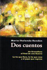 """""""Dos cuentos"""", de María Iholanda Rondón de Cárdenas"""