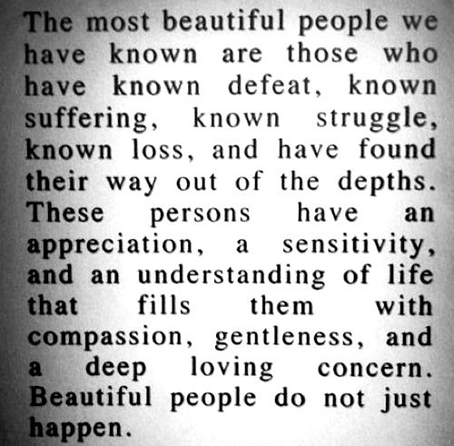 beauty and sufferingThoughts, Life, Well Said, Truths, So True, Dr. Who, Favorite Quotes, Beautiful People, Inspiration Quotes