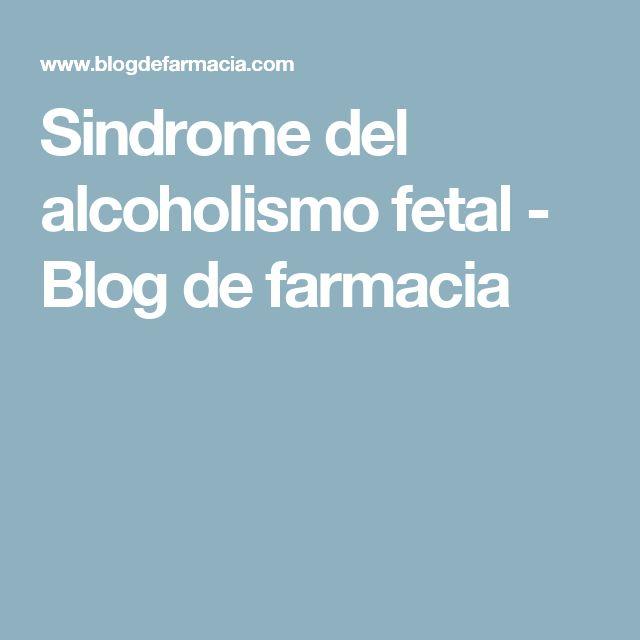 Sindrome del alcoholismo fetal - Blog de farmacia