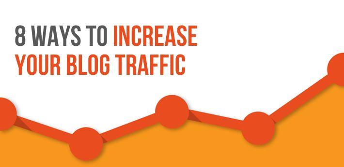 8 Effective Ways to Increase Blog Traffic