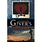 Unlocking the Giver's Heart: A Focus on Biblical Stewardship