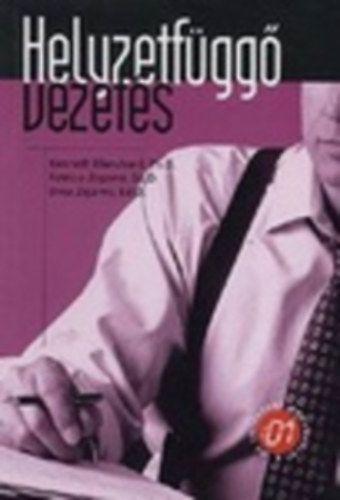 Kenneth Blanchard - Patricia Zigarmi - Drea Zigarmi : Helyzetfüggő vezetés | bookline