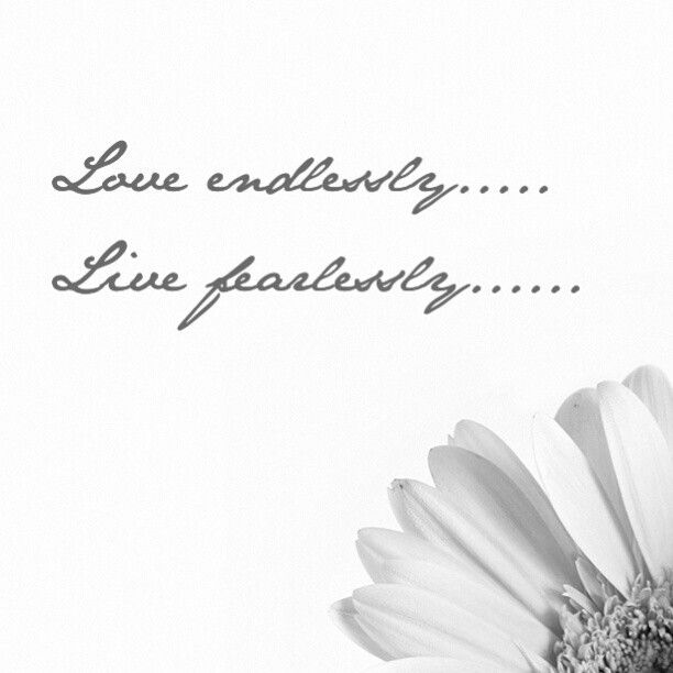 add live fearlessly to my love endlessly tattoo hmmm