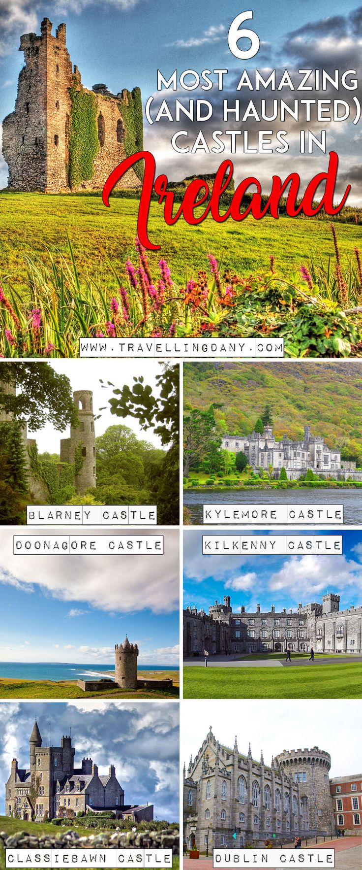 Discover 6 of the most amazing castles in Ireland, haunted by ghosts and scary legends, including... Halloween!