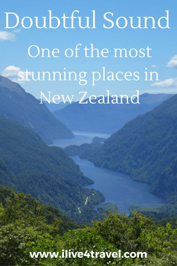 Doubtful Sound - One of the most stunning places in New Zealand