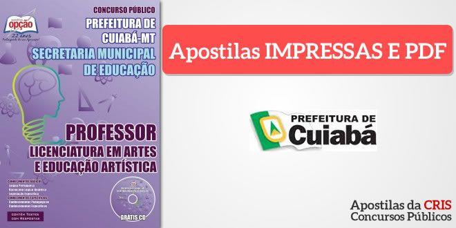 Promoção -  Apostila de Cuiabá - Professor de Artes/ Educação Artística  #Aprovado