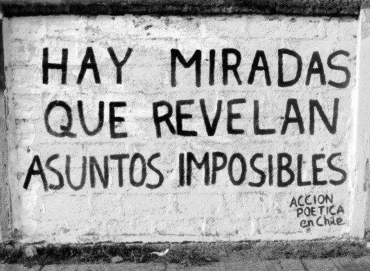 Hay miradas que revelan asuntos imposibles... #Poema #AccionPoeticaEnChile @Candidman