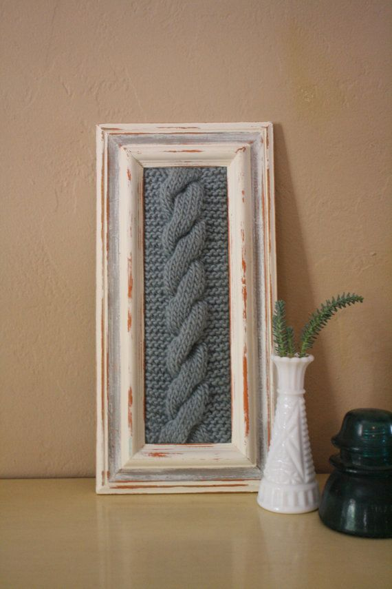 Cloudy Day Cable knitted wool yarn wall art knitting framed home decor Vintage Wood Frame Wall Hanging painted with Annie Sloan Chalk Paint