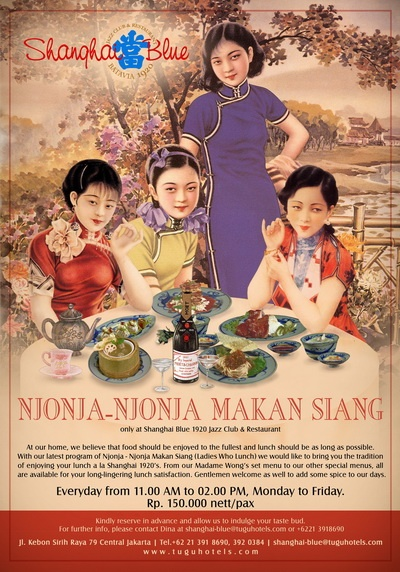 "Njonja-Njonja Makang Siang (""Ladies who lunch"") at Shanghai 1920, Jakarta. Dress Code - Cheongsam. How vintage!"