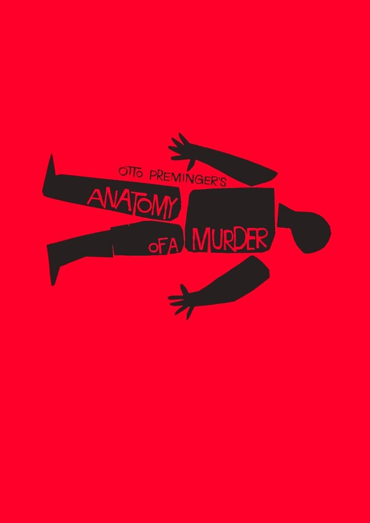 Otto Preminger's Anatomy of a Murder (1959). Graphic design: Saul Bass.