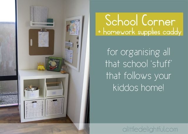Organising school homework and such with a school corner or nook