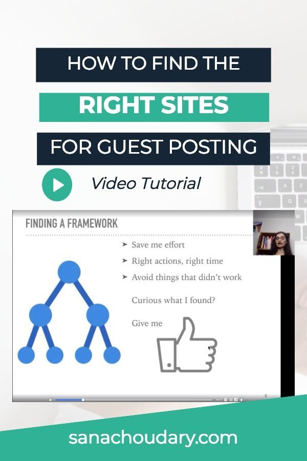 VIDEO] How I Find the Right Sites for Guest Posting | Guest Post