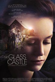 The Glass Castle (2017)  PG-13 (my rating from the trailer - 7.3)   Biography, Drama  A young girl comes of age in a dysfunctional family of nonconformist nomads with a mother who's an eccentric artist and an alcoholic father who would stir the children's imagination with hope as a distraction to their poverty.