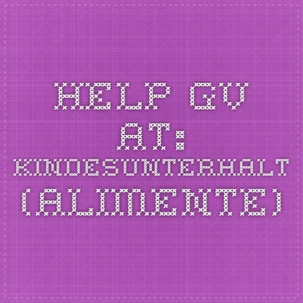 #HELP.gv.at: #Kindesunterhalt #Alimente