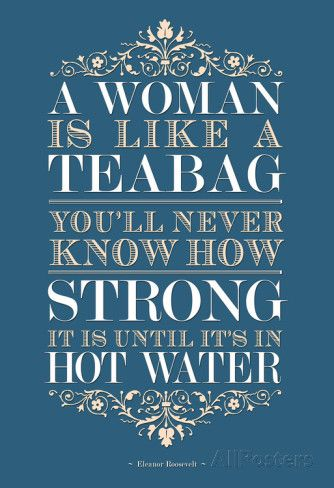 Strong Woman Eleanor Roosevelt Quote Poster Prints at AllPosters.com