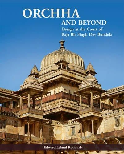 17 best hindu temple books images on pinterest hindu temple orchha and beyond design at the court of raja bir singh dev bundela edward fandeluxe Image collections