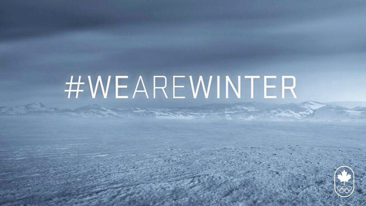 Team Canada's slogan for the 2014 Winter Olympics - because we're not about to let the Russians have all the fun :P